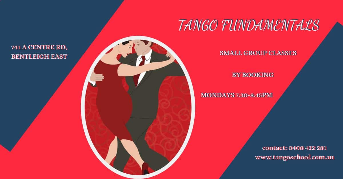 Tango School Tango Fundamentals @ Bentleigh East | Victoria | Australia
